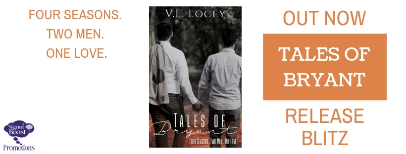 Release Blitz & Giveaway: Tales of Bryant by V.L. Locey
