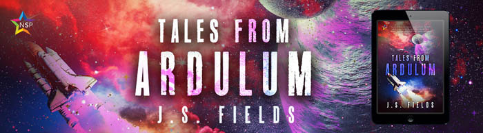 Release Blitz & Giveaway: Tales from Ardulum by J.S. Fields