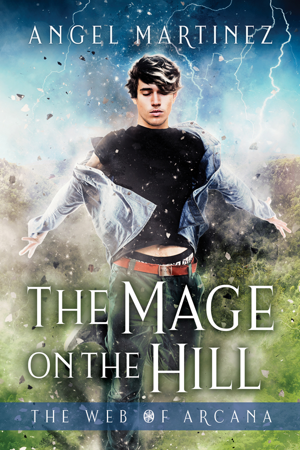 COVER Mage on the Hill - Angel Martinez