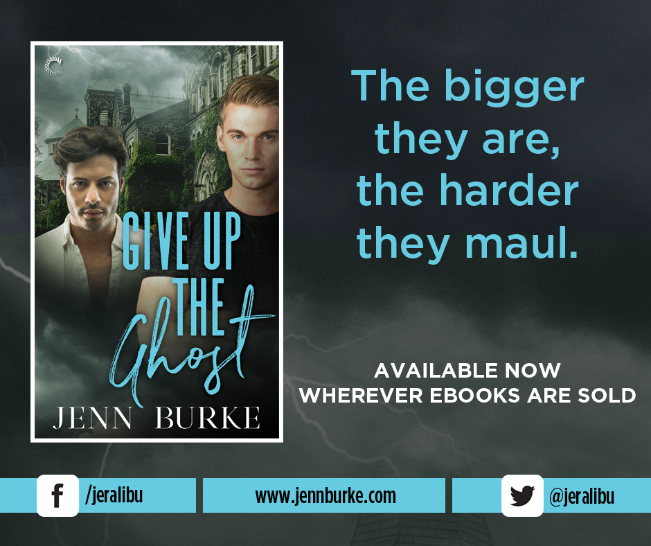 Release Blitz, Review & Giveaway: Give Up the Ghost by Jenn Burke