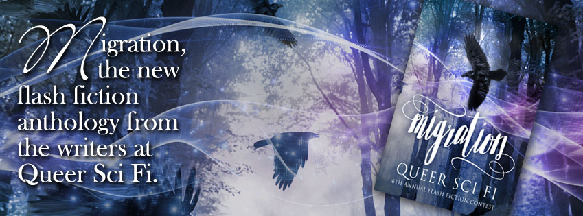 Release Blitz & Giveaway: Migration, Queer Sci Fi's Annual Flash Fiction Anthology