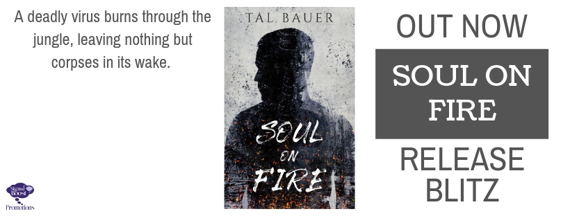 Release Blitz & Giveaway: Soul on Fire by Tal Bauer