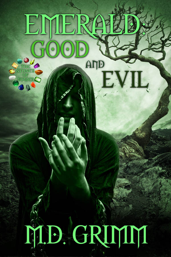COVER Book 5 - Emerald Good and Evil - The Stones of Power series