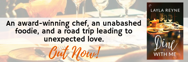 Release Blitz, Review & Giveaway: Dine With Me by Layla Reyne