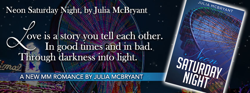 Release Blitz & Giveaway: Neon Saturday Night by Julia McBryant