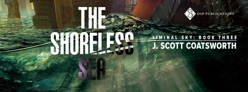 Release Blitz & Giveaway: The Shoreless Sea by J. Scott Coatsworth