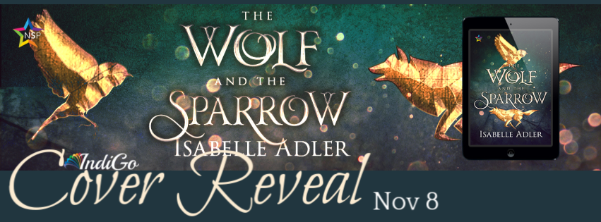 Cover Reveal: The Wolf and the Sparrow by Isabelle Adler