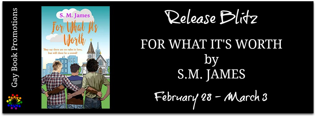 Release Blitz, Review & Giveaway: For What It's Worth by S.M. James