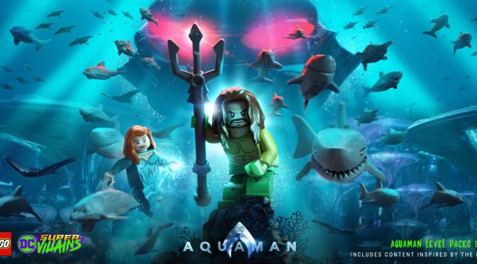 LEGO DC Super-Villains Will Release an Aquaman Movie DLC Pack Dec 4