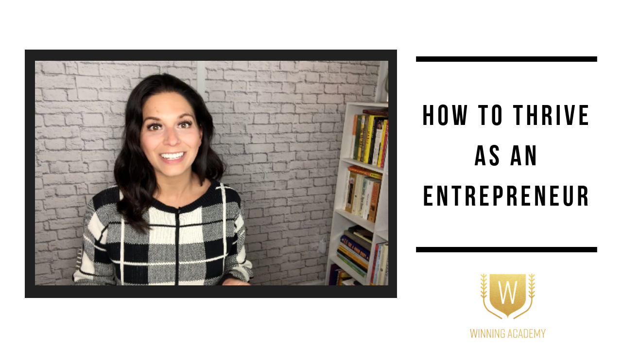How To Thrive As An Entrepreneur