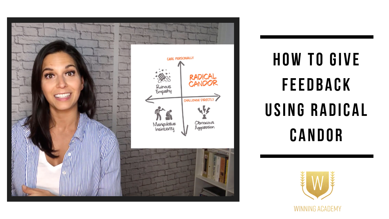 How To Give Feedback Using Radical Candor