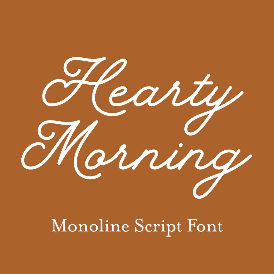 Hearty Morning monoline script font