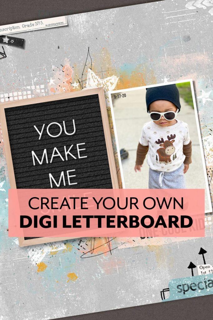 Create Your Own Digi Letterboard tutorial from Digital Scrapper