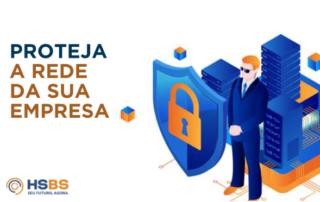Rede protegida: invista em segurança da informação