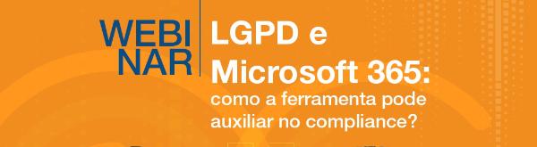 webinar LGPD e M365 - FAQ
