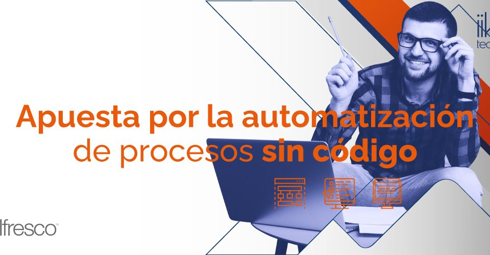 Apuesta por la automatización de procesos sin código
