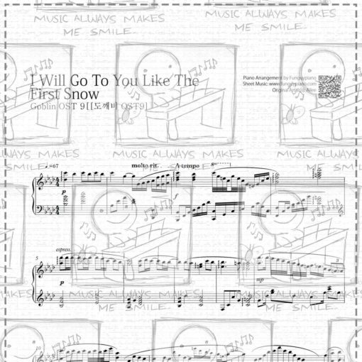 Goblin OST9 - I Will Go To You Like The First Snow [ Sheet Music / Midi /  Mp3 ]