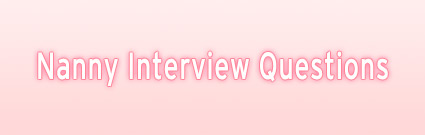 Nanny Interview Questions