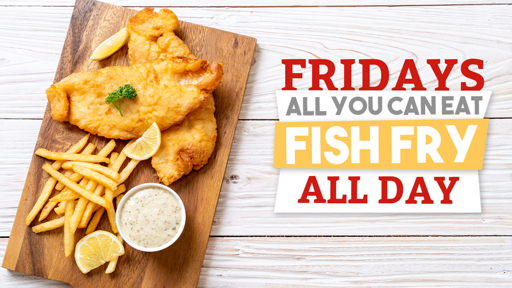 Fridays All You Can Eat Fish Fry at Wild Boar Bar & Grill - Oakdale