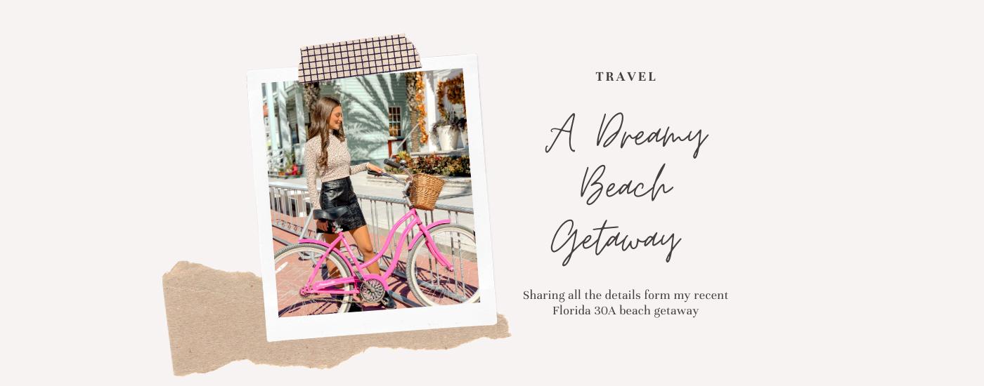 The Perfect Panama City Beach 30A Beach Getaway Vacation