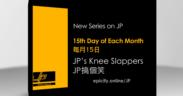JP's Knee Slappers