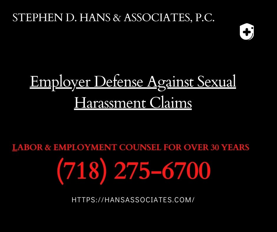 Employer Defense Against Sexual Harassment Claims