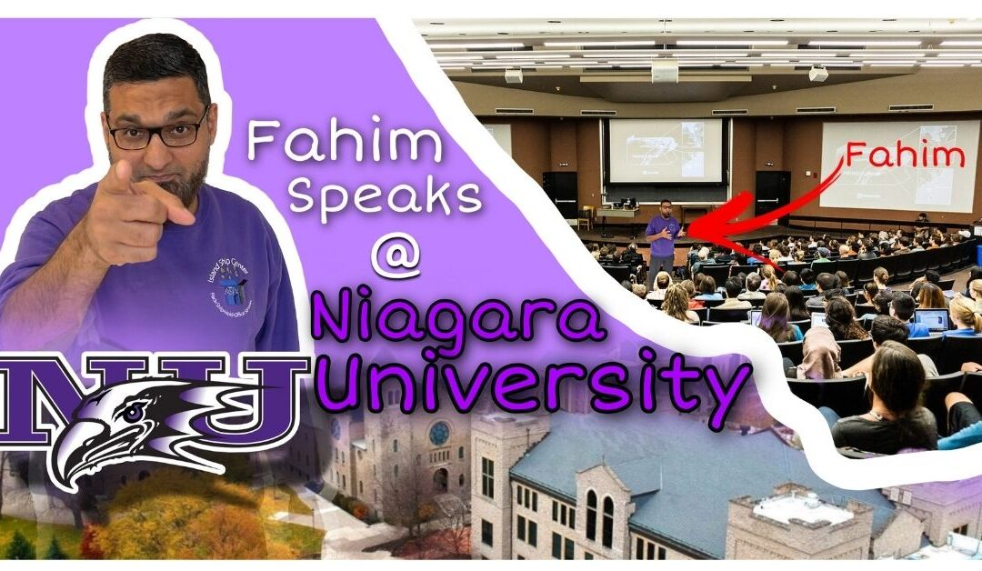 Fahim's Speech At Niagara University – Six Daily Habits That Lead To Happiness And Success
