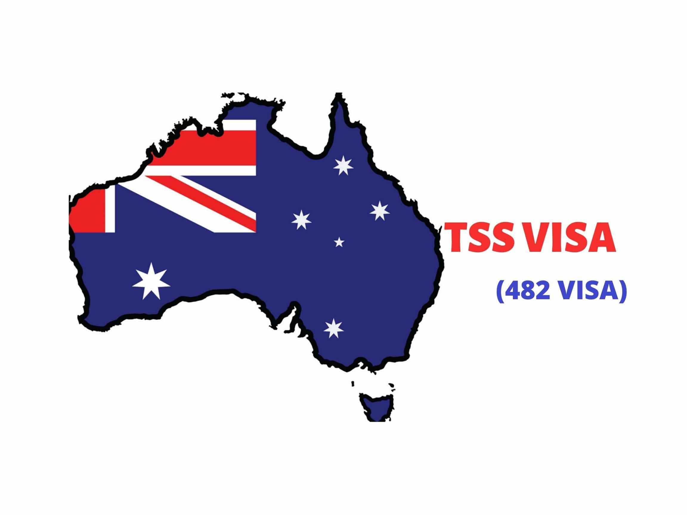 Subclass 482 – TSS Visa
