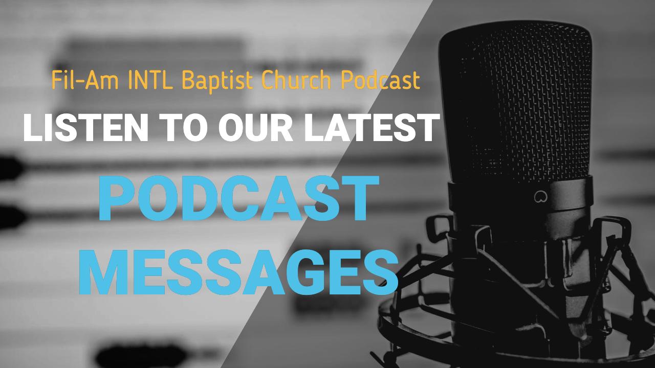 Podcast Messages Fil-Am Church