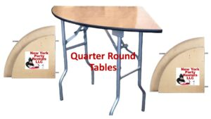 Quater Round-Pie Tables For Rent