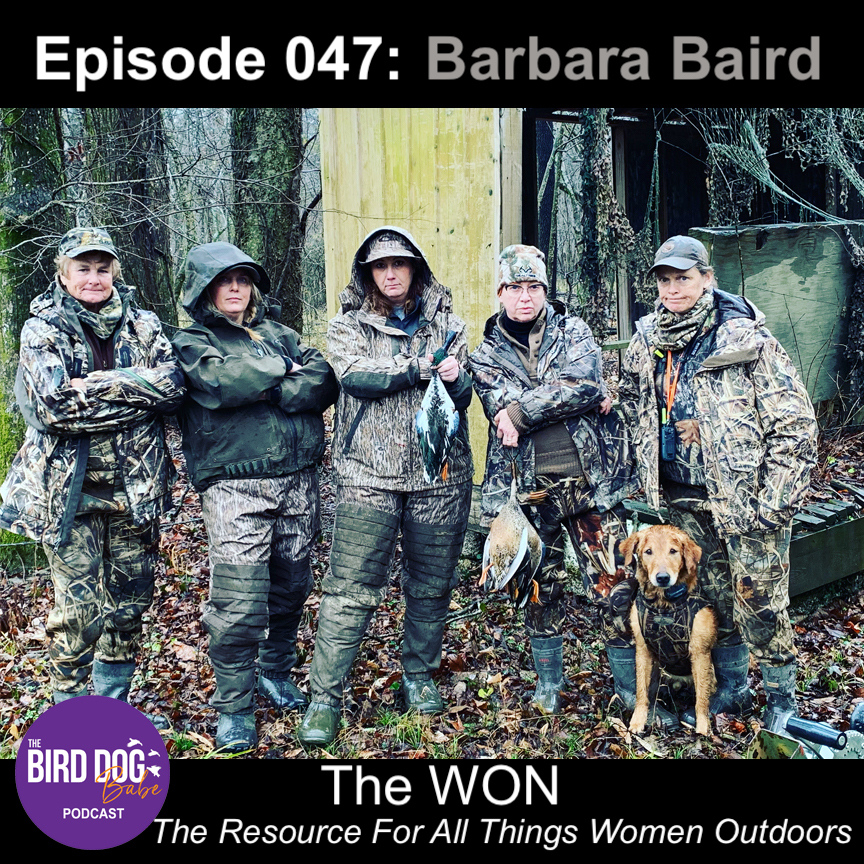 Episode 047: The WON-The Resource For All Things Women Outdoors w/Barbara Baird