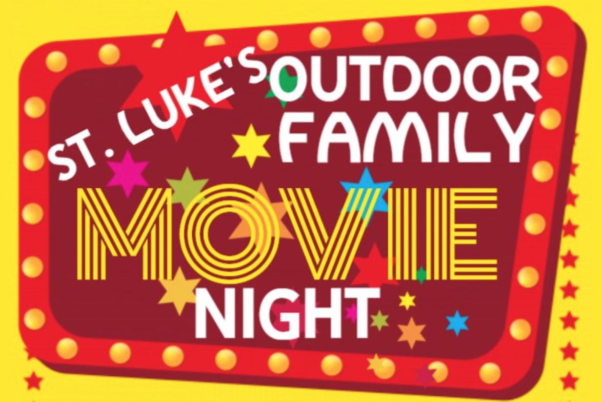 Outdoor Family Movie Night: July 25