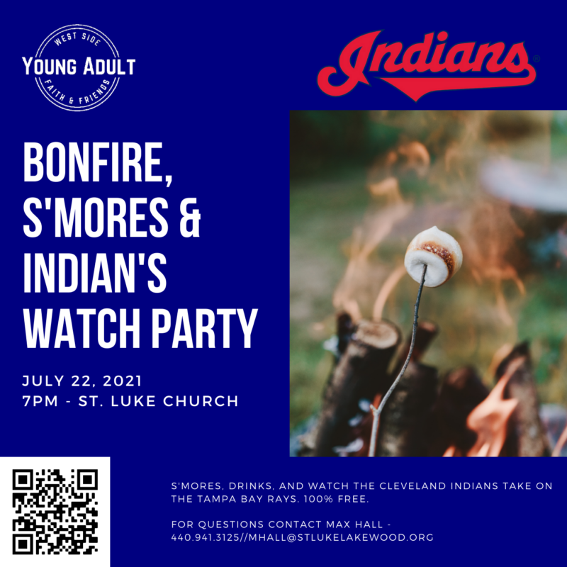 Bonfire, S'mores, & Indian's Watch Party July 22 – Young Adult Group