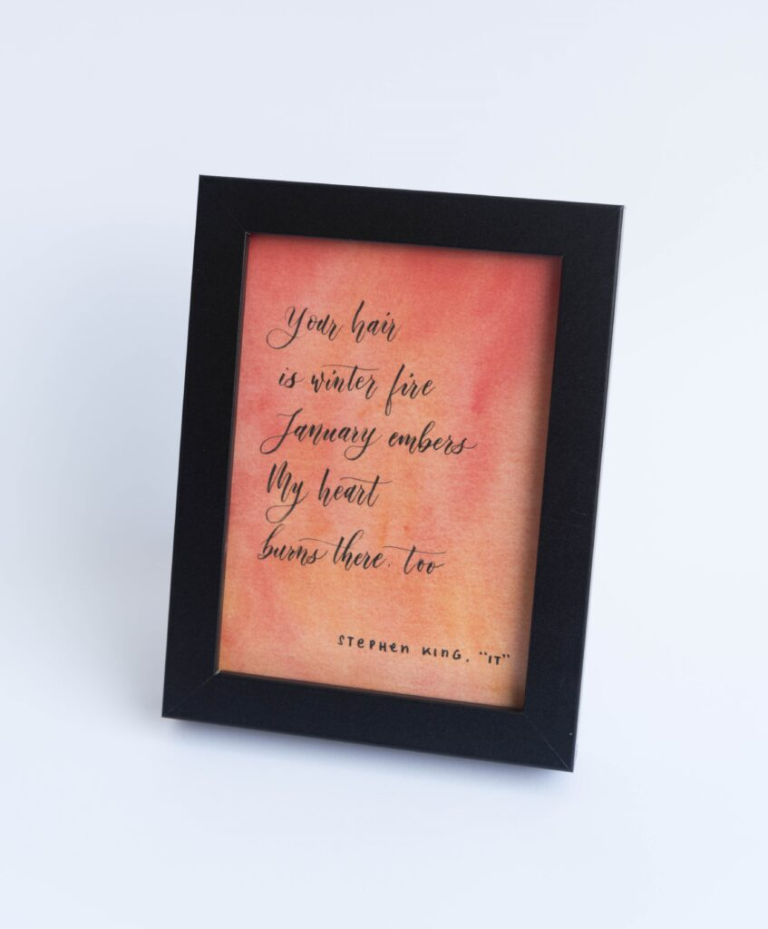 framed quote, It, Stephen King
