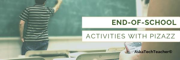 end of school activities