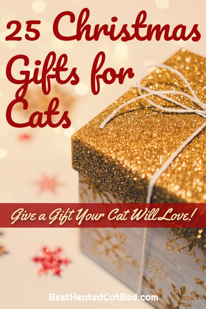 25 Christmas Gifts for Cats by BestHeatedCatBed.com