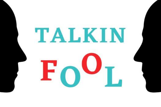 Talkin Fool