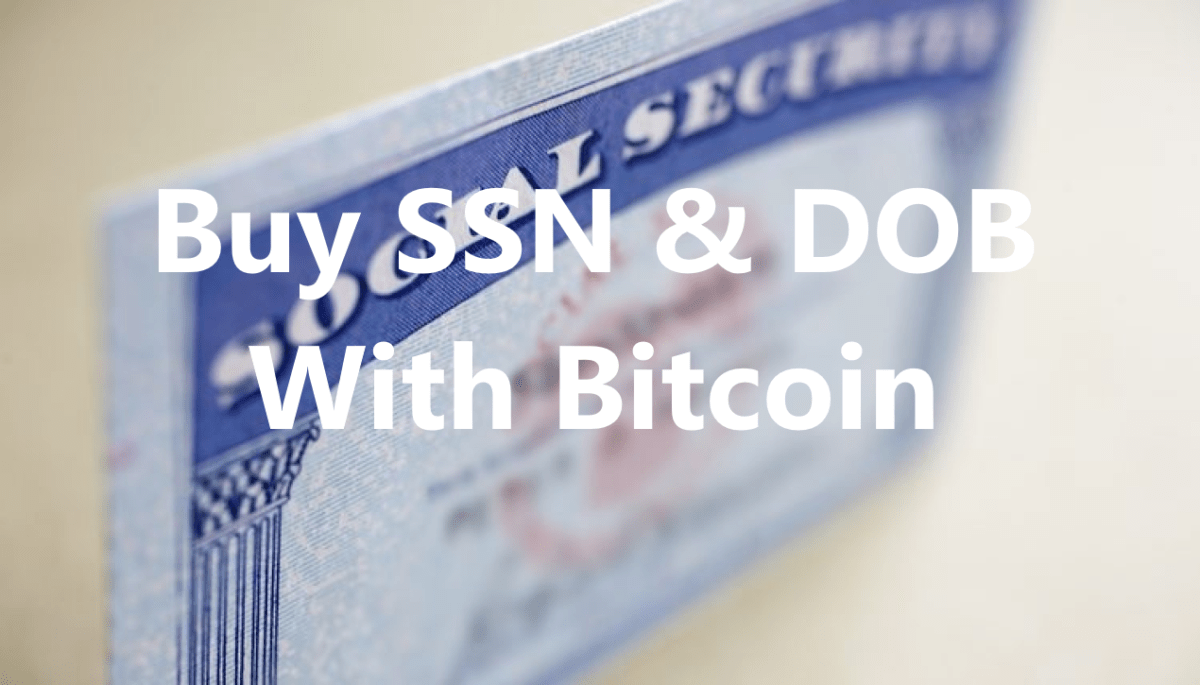 buy ssn dob with bitcoin