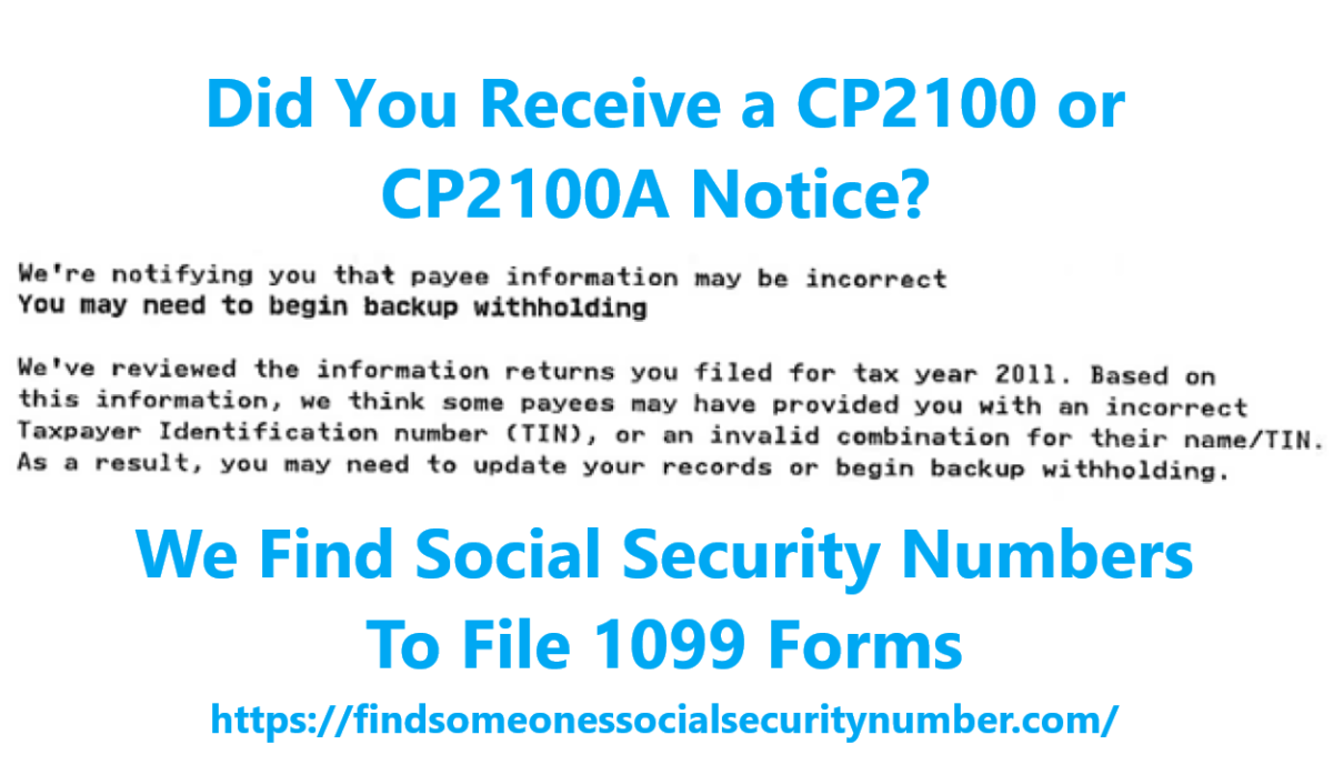 How to get an independent contractor's correct taxpayer identification number (TIN), social security number (SSN).