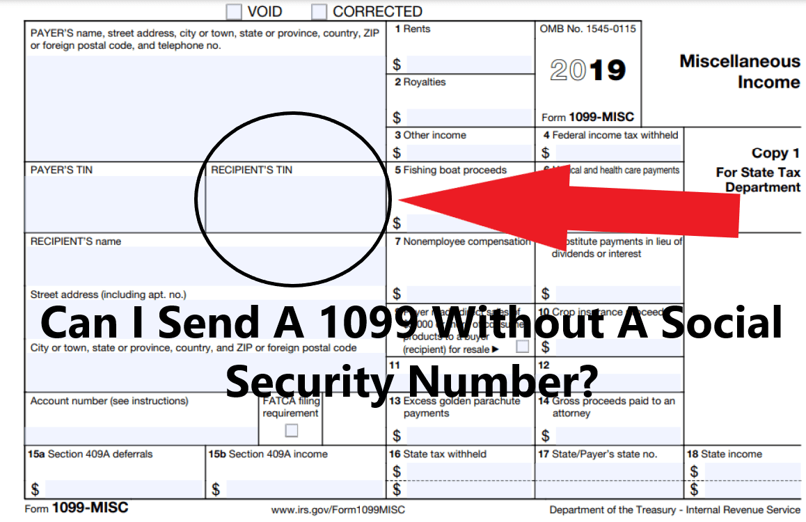 How Can I Issue a 1099 Misc to a Contractor Without Their Social Security Number