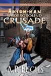 Underground Crusade Thumbnail