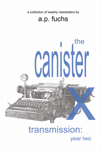 The Canister X Transmission: Year Two Thumbnail