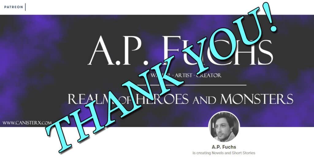 A.P. Fuchs Patreon Thank You