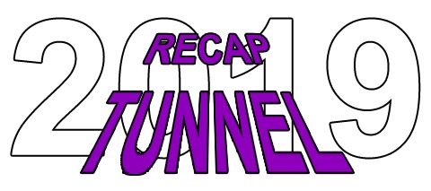 Recap Tunnel 2019 No. 3
