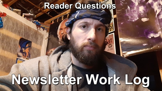 Reader Questions Newsletter Work Log thumbnail