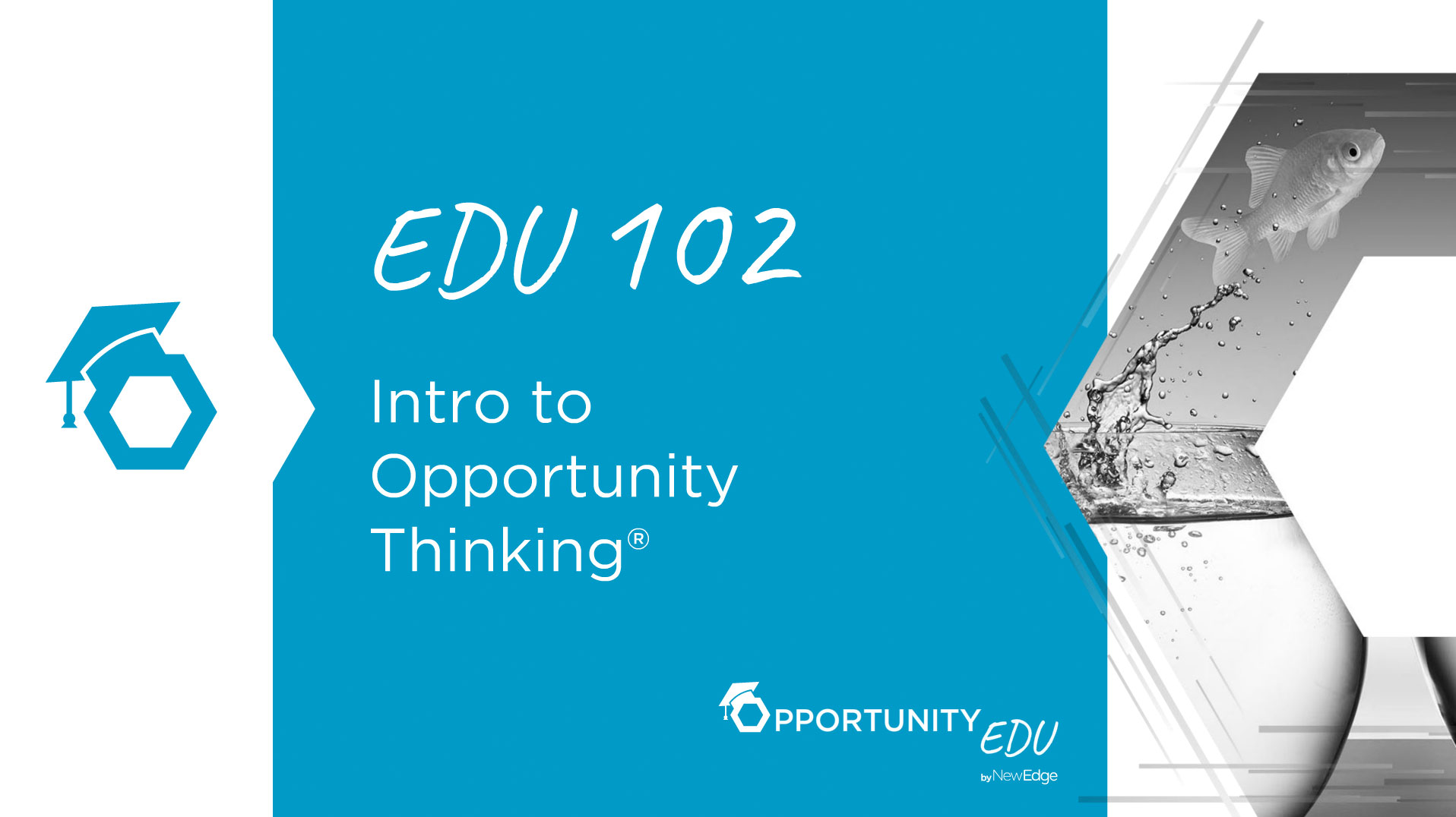 EDU 102