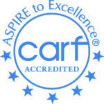 CARF Accredited - ASPIRE to Excellence