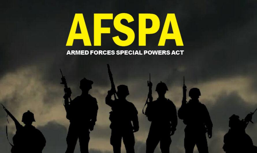 എന്താണ് അഫ്സ്പ…? (Armed Forces Special Powers Act)