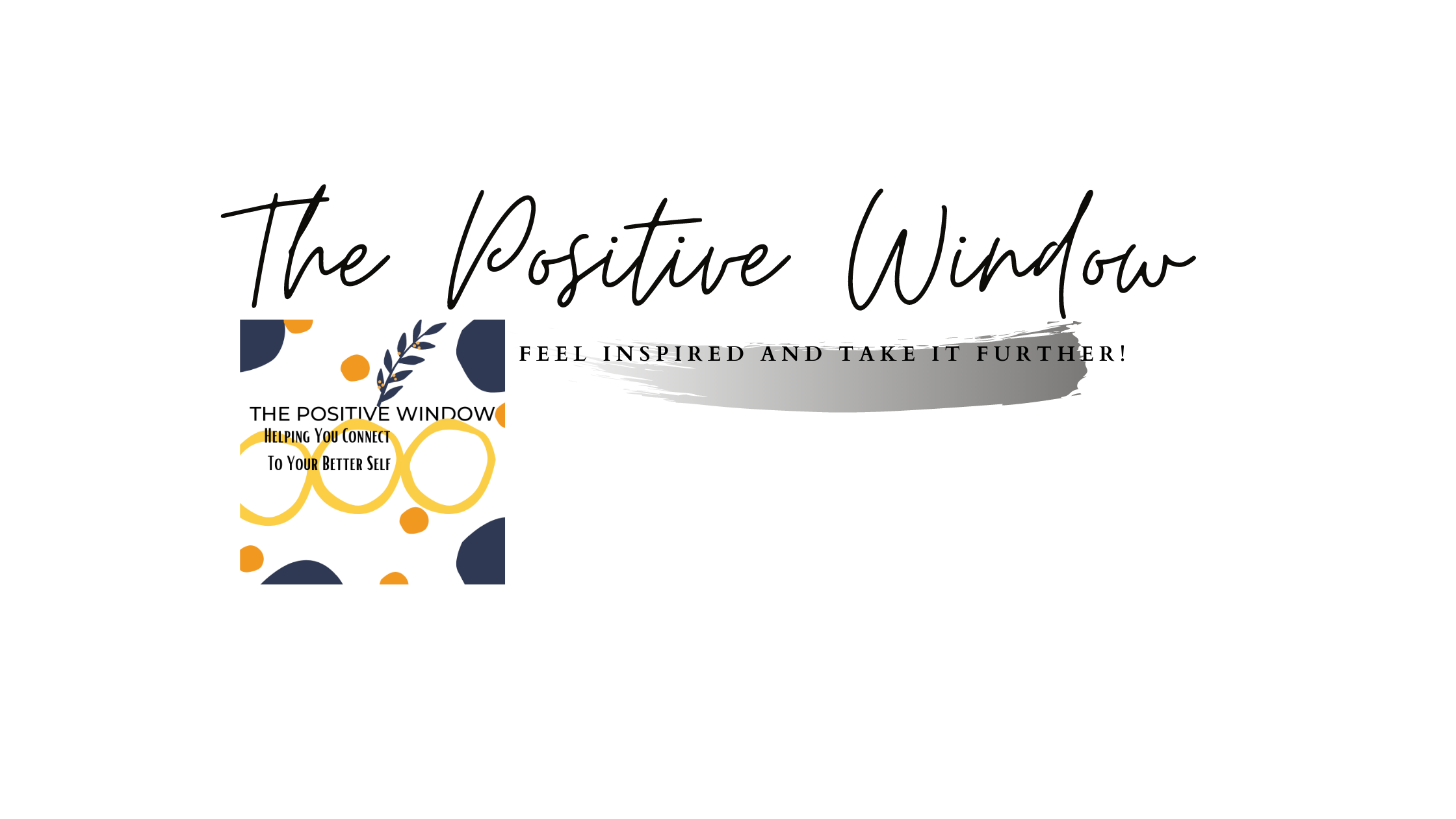 The Positive Window