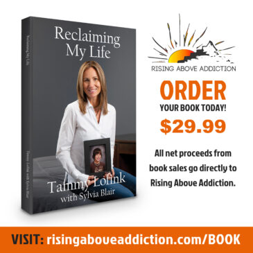 """Tammy Lofink - Author of """"Reclaiming My Life"""" & Founder of Rising Above Addiction"""